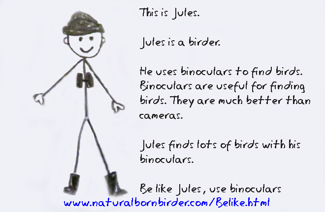 Be like Jules, use bincoulars