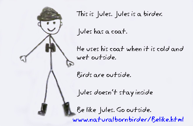 Be like a birder, outside